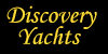 What Are Discovery Yachts