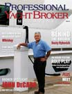 Professional Yacht Broker Magazine- John DeCaro On Being A Yacht Broker